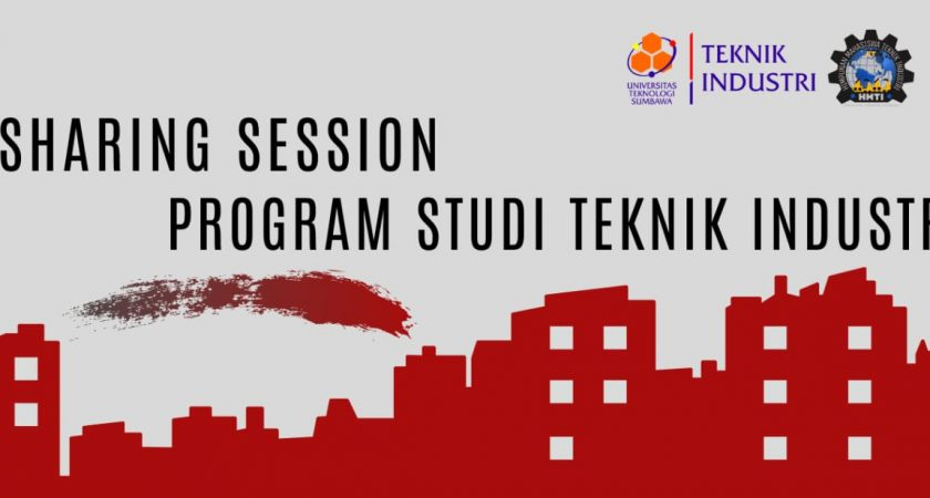 | Sharing Session Mahasiswa Teknik Industri Universitas Teknologi Sumbawa |
